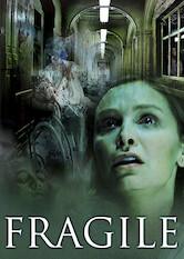 Search netflix Fragile
