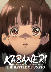 Kabaneri of the Iron Fortress: The Battle of Unato